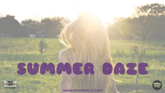 Mixtape | Summer Daze